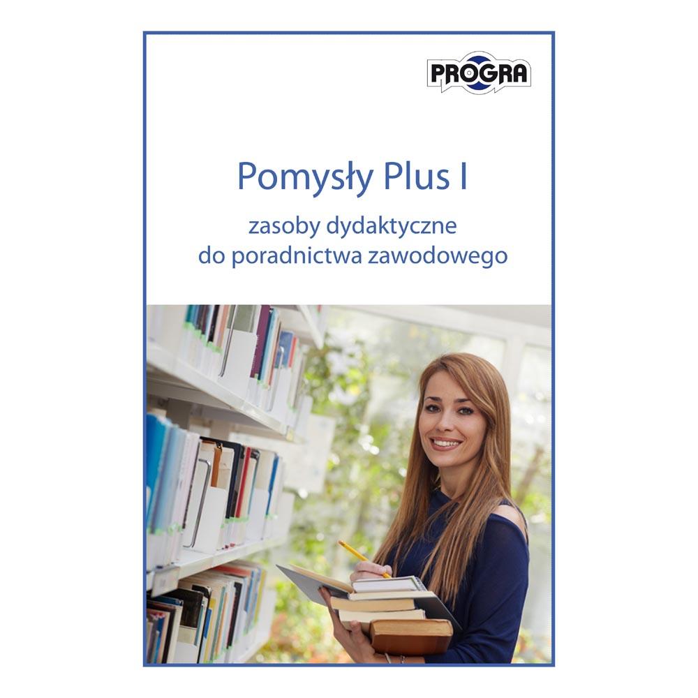 Pomysły Plus cz.I – zasoby dydaktyczne do zajęć z poradnictwa zawodowego