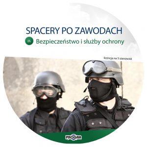 Spacery po zawodach. Branża 9: Bezpieczeństwo i służby ochrony